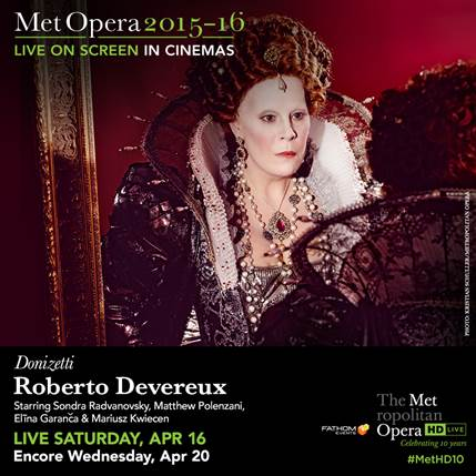 Free Event: The Met Opera's Live Performance of 'Roberto Devereux'