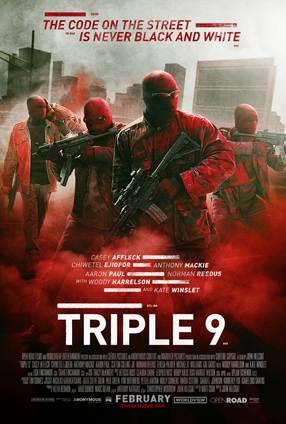 TRIPLE 9 Poster Art